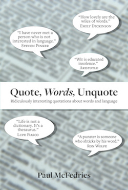 Quote, Words, Unquote